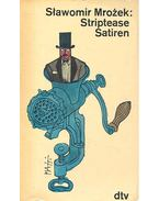 Striptease Satiren - Mrozek, Slawomir