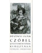 Dévényi Iván Czóbel gyűjteményének kiállítása - Mucsi András