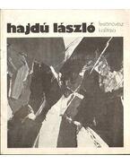 Hajdú László festőművész kiállítása - Mucsi András