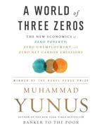 A World of Three Zeros - Muhammad Yunus