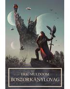 Boszorkánylovag - Muldoom, Eric