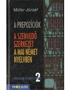 A prepozíciók - A szenvedő szerkezet a mai német nyelvben - Müller József