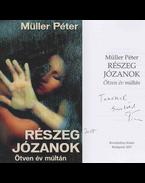 Részeg józanok (dedikált) - Müller Péter