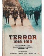 Terror 1918-1919 - Müller Rolf, Takács Tibor, Tulipán Éva