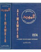 Al-Mawrid: a Modern English-Arabic Dictionary - Munir Baalbaki