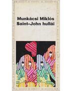 Saint-John hullái - Munkácsi Miklós