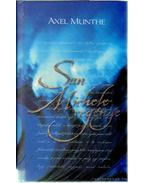 San Michele regénye - Munthe, Axel