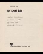 Gy. Szabó Béla. [Monográfia.] (Dedikált.) - Murádin Jenő