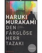 Den färglöse herr Tazaki - Murakami Haruki