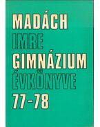 A budapesti Madách Imre Gimnázium évkönyve 1977-78 - Muraközy Gyula