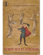 Robin Hood apródja - Murányi-Kovács Endre