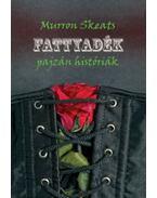 Fattyadék - Murron Skeats