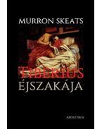 Tiberiuséjszakája - Murron Skeats