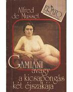 Gamiani avagy a kicsapongás két éjszakája - Musset, Alfred de