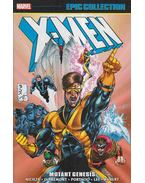 X-Men Epic Collection: Mutant Genesis - Nicieza, Fabian, Lee, Jim, Portacio, Whilce, Claremont, Chris, David, Peter, Kaminski, Len