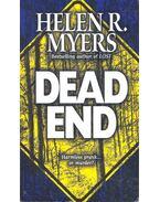 Dead End - Myers, Helen R.