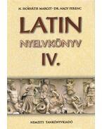 Latin nyelvkönyv IV. - N. Horváth Margit, Dr. Nagy Ferenc