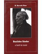 Basilides Sándora a festő és tanár - N. Horváth Péter