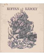 Koffán Károly gyűjteményes kiállítása - N. Pénzes Éva, Pogány Ö. Gábor
