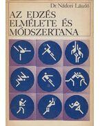 Az edzés elmélete és módszertana - Nádori László dr.