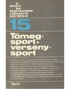 Tömegsport - versenysport - Nádori László dr.