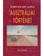 Ausztráliai történet - Nádudvari Anna