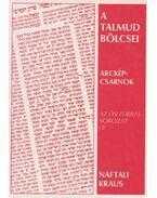 A Talmud bölcsei - Naftali Kraus