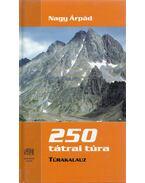 250 tátrai túra - Nagy Árpád