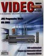 Video praktika 2003/4. IX. évfolyam július-augusztus - Nagy Árpád