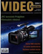 Video praktika 2004/1. X. évfolyam január-február - Nagy Árpád