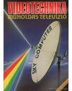 Videotechnika - műholdas televízió - Nagy Árpád