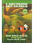 A Hangyabanda nagy kalandja (CD-melléklettel) - Nagy Bandó András