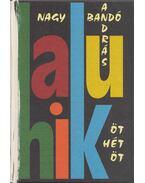 Öt hét öt - 575 haiku (dedikált) - Nagy Bandó András