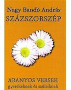 Százszorszép - Nagy Bandó András