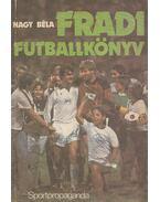 Fradi futballkönyv - Nagy Béla