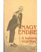 A kabaré regénye - Nagy Endre