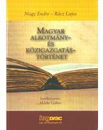 Magyar alkotmány- és közigazgatástörténet - Nagy Endre, Rácz Lajos