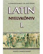 Latin nyelvkönyv I. - Nagy Ferenc, N. Horváth Margit