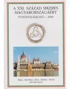 XXI. század sikeres magyarországáért - Nagy Ferenc