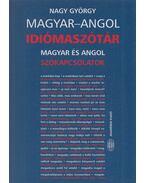 Magyar-angol idiómaszótár - Nagy György