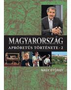 Magyarország apróbetűs története 2. - Nagy György