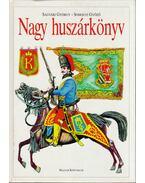 Nagy huszárkönyv - Ságvári György, Somogyi Győző