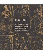 Fametszetek - Nagy Imre
