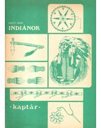 Indiánok - Nagy Imre