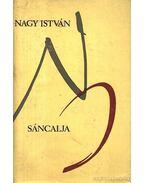 Sáncalja - Nagy István