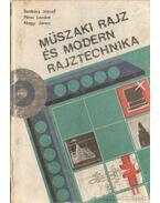 Müszaki rajz és modern rajztechnika - Nagy János, Szakács József, Lóránt Péter