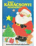 Nagy karácsonyi mesekönyv - Mezey Katalin