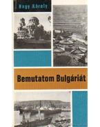 Bemutatom Bulgáriát - Nagy Károly