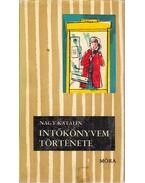 Intőkönyvem története - Nagy Katalin