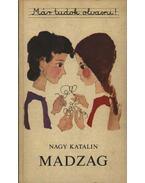 Madzag - Nagy Katalin